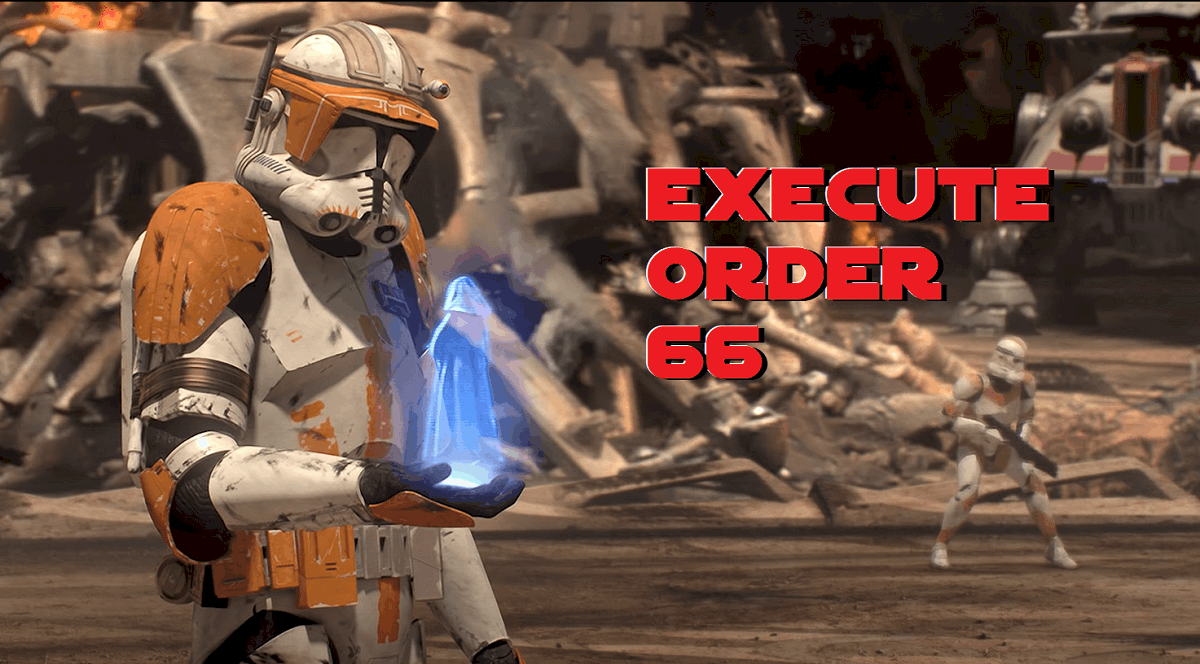 Execute Order 66 - Movie